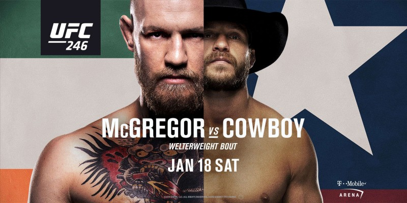 UFC 246: McGregor vs Cowboy