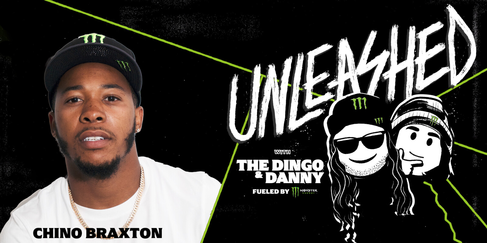 Unleashed Podcast With the Dingo and Special Guest Host Ash Hodges Fueled by Monster Energy featuring Chino Braxton